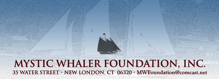 Mystic Whaler Foundation, New London, CT